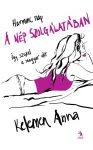 Kelemen Anna – A nép szolgálatában
